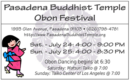 Obon Festival at Pasadena, July 24 -25