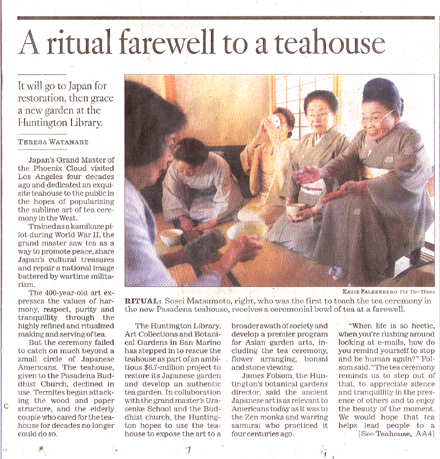Los Angeles Times reports Pasadena Teahouse's relocation to Huntington Library with detail explanation of Japanese tea ritual
