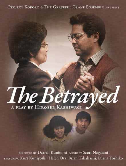 "World War II experiences and aftereffects to be depicted at ""The Betrayed,"" a  play by a 87-year old Nisei playwright, Nov 6"