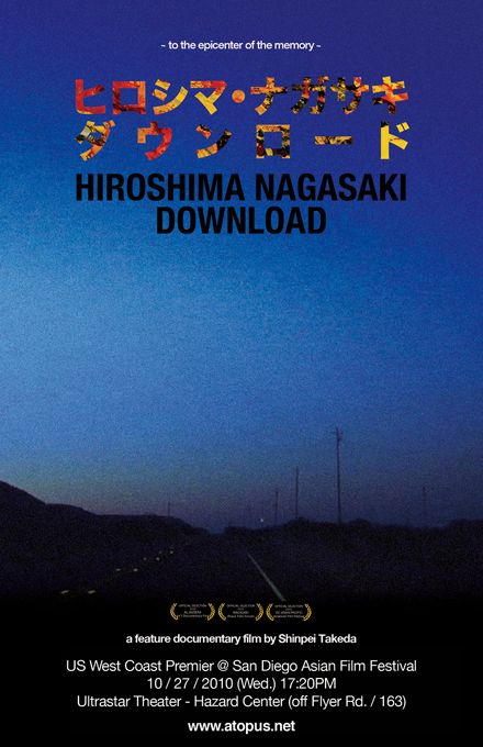 "West Coast premier of ""Hiroshima Nagasaki Download"" in San Diego, Oct 27, 5:20PM"