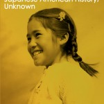 20130129 Japanese American History Unknown