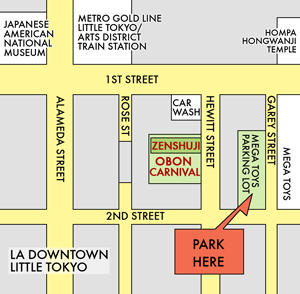 "2013 / Little Tokyo Zen temple to hold annual ""Obon"" carnival, Little Tokyo Parking Map on la live parking, hollywood walk of fame parking, santa monica parking, downtown parking,"