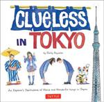 Tuttle Clueless in Tokyo