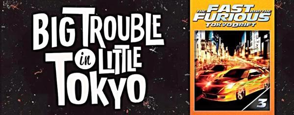 Big Trouble in Little Tokyo Film Series