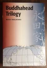20160922 TLBF Nick Nagatani Book Cover_Buddhahead Trilogy