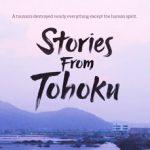 Screening Stories from Tohoku